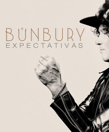 "Bunbury ""Expectativas"""