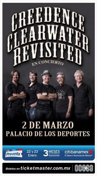 CREEDENCE CLEARWATER REVISITED REGRESAN A MÉXICO
